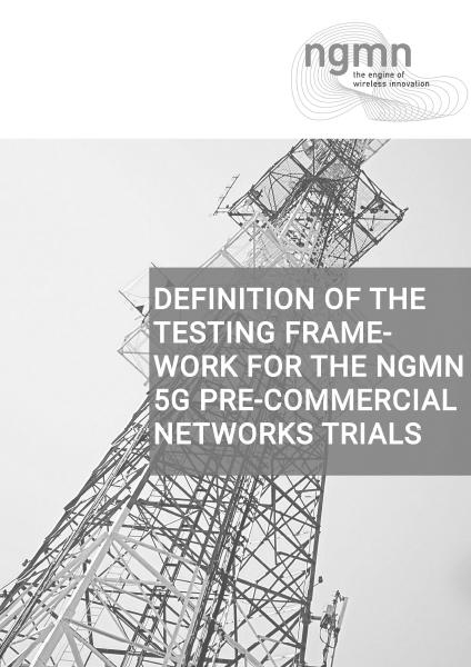 190802 NGMN PreCommTrials Framework definition v3.0
