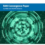 Joint NGMN/WBA RAN Convergence White Paper