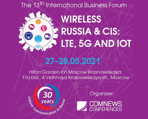 13th International Business Forum: Wireless Russia & CIS: LTE, 5G and IoT